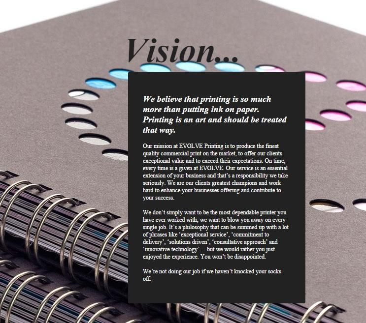 EVOLVE PRINTING ~ evolveprint.com.au ~ COMPANY VISION